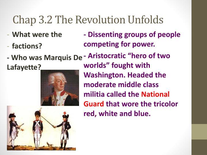 Chap 3.2 The Revolution Unfolds