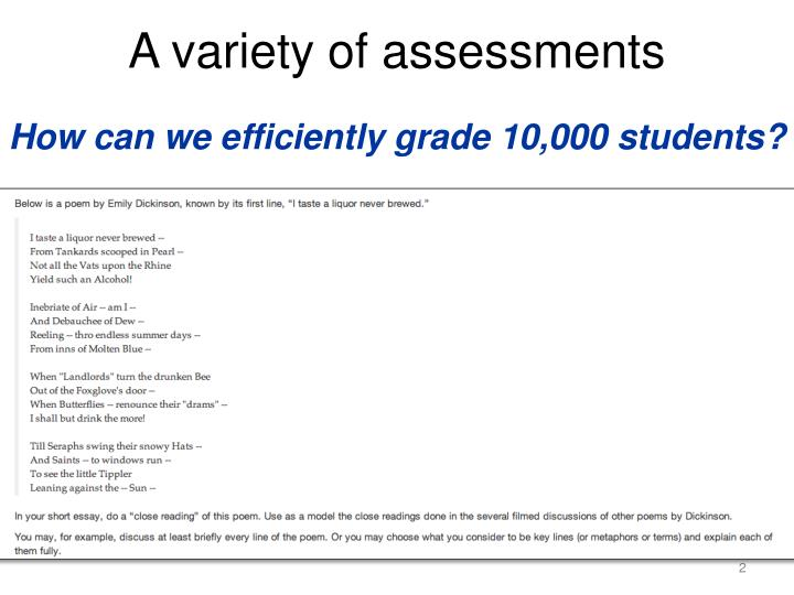 A variety of assessments