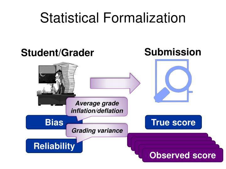 Statistical Formalization
