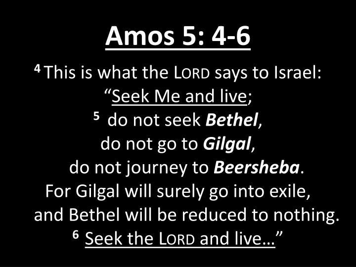 Amos 5: 4-6