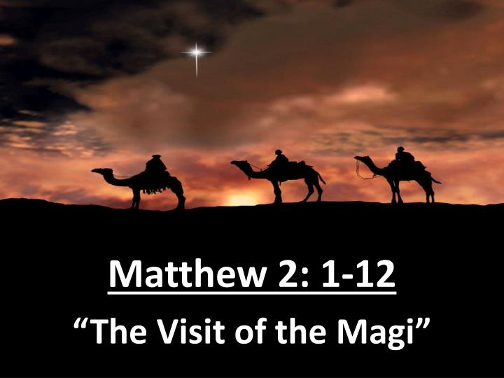 Matthew 2: 1-12