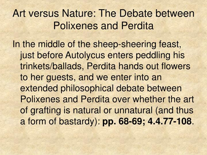 Art versus Nature: The Debate between Polixenes and Perdita