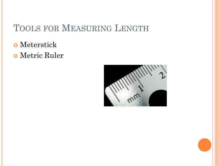 Tools for Measuring Length