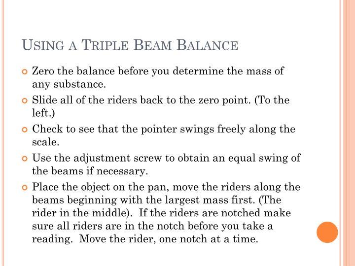 Using a Triple Beam Balance