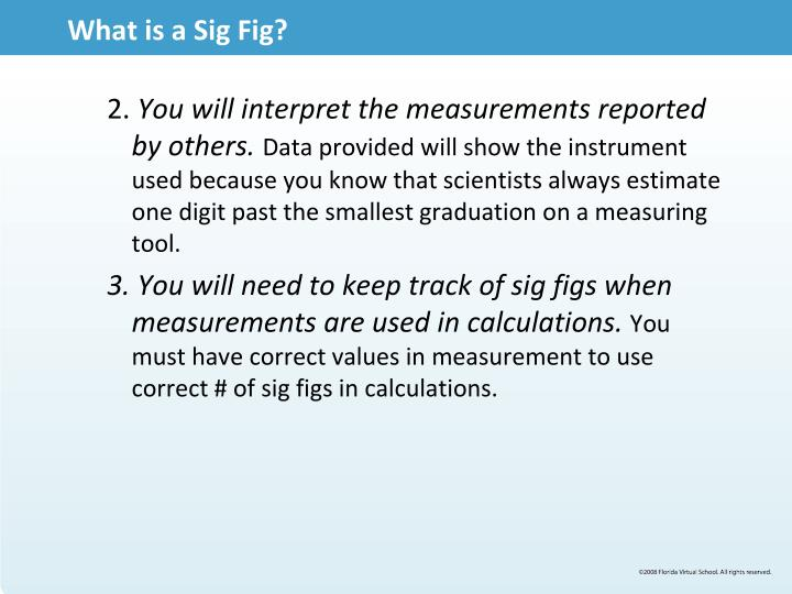 What is a Sig Fig?