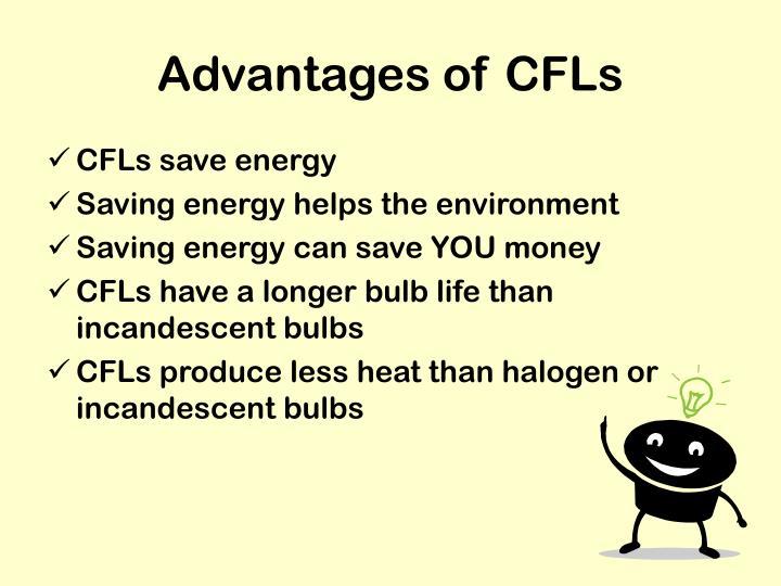 Advantages of CFLs