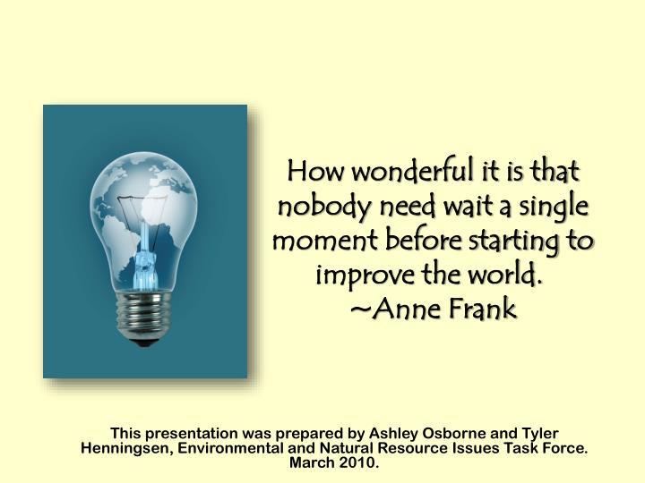 This presentation was prepared by Ashley