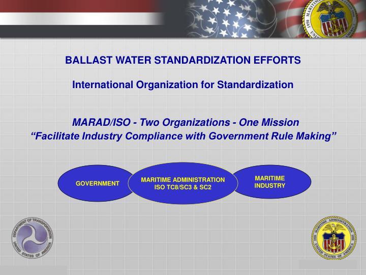 BALLAST WATER STANDARDIZATION EFFORTS
