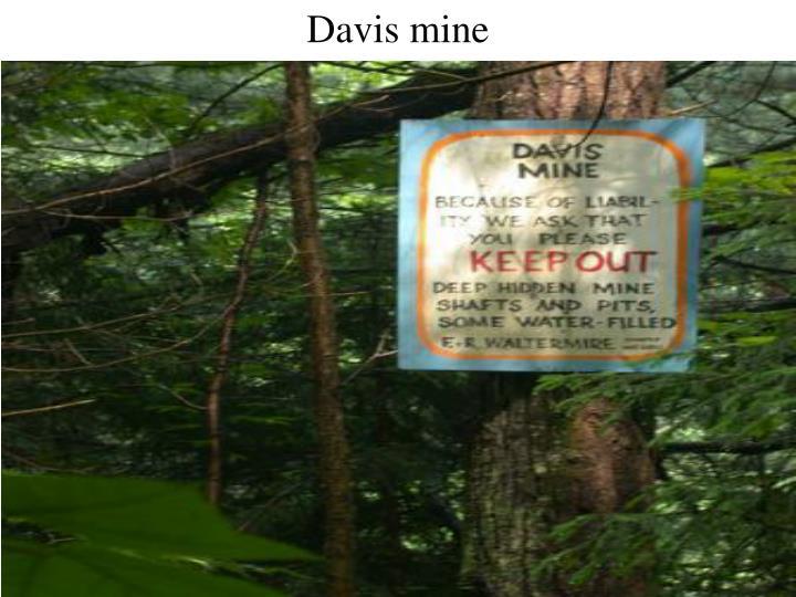 Davis mine