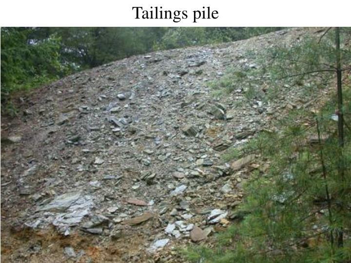 Tailings pile