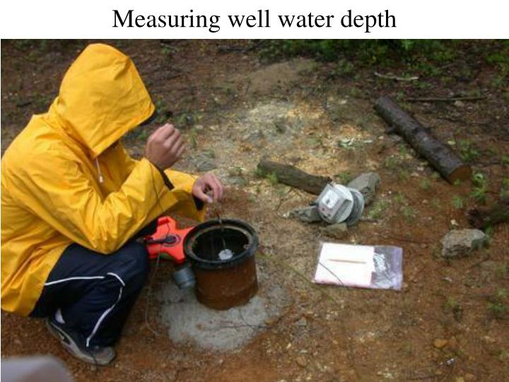 Measuring well water depth