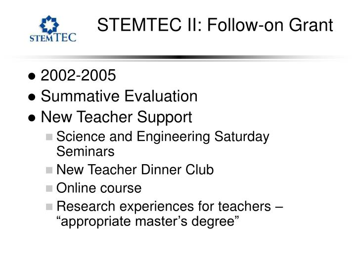 STEMTEC II: Follow-on Grant