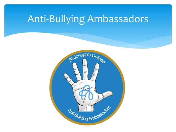 Anti bullying ambassadors
