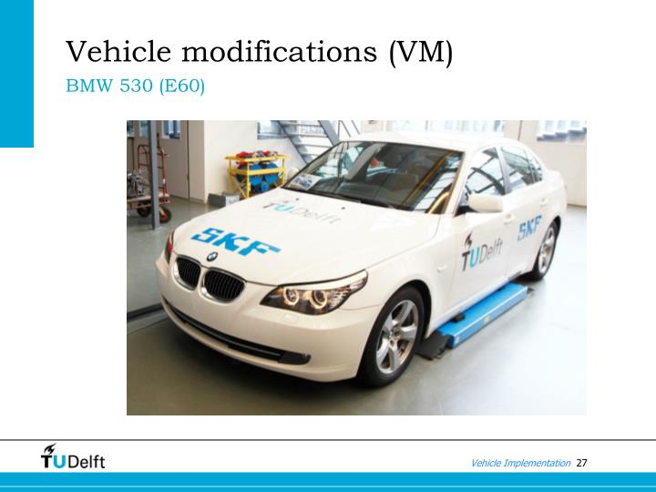 Vehicle modifications (VM)