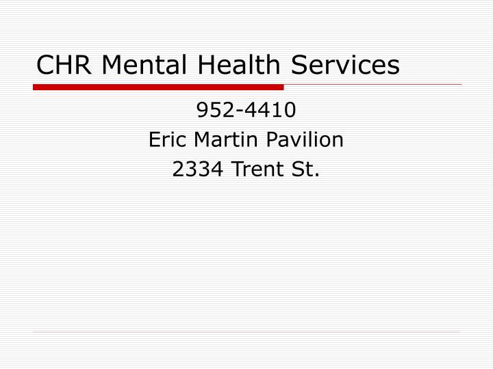 CHR Mental Health Services