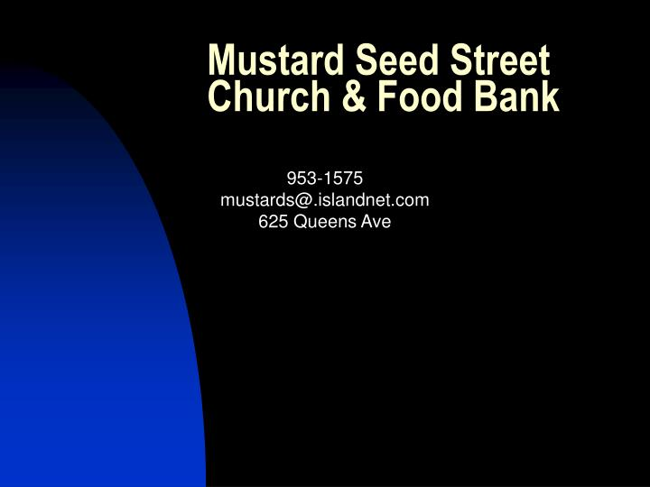 Mustard Seed Street Church & Food Bank
