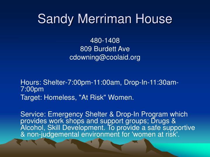 Sandy Merriman House