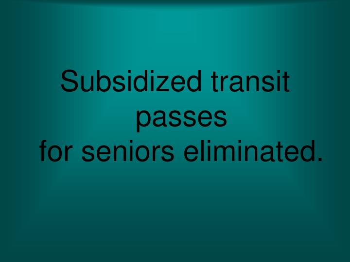 Subsidized transit passes