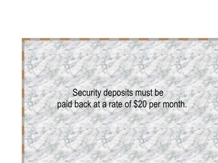 Security deposits must be