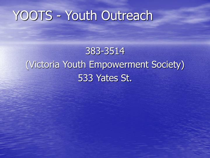 YOOTS - Youth Outreach