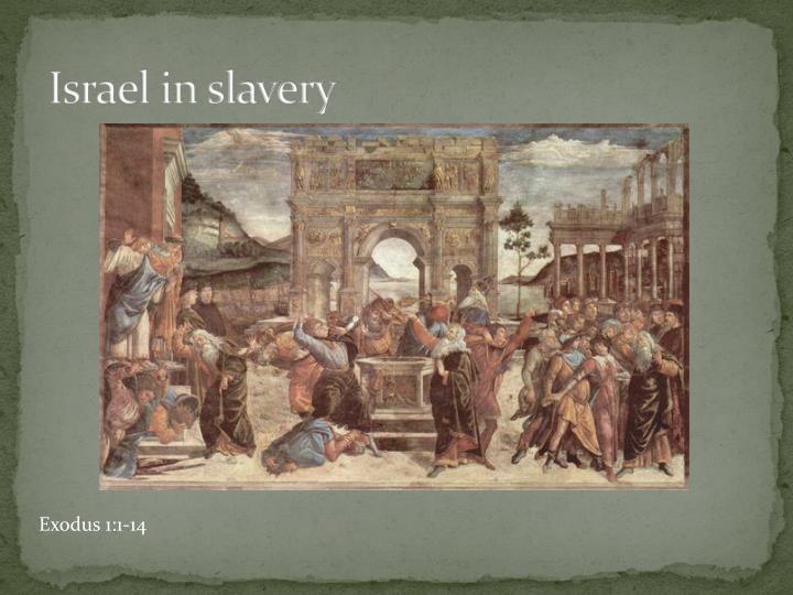 Israel in slavery
