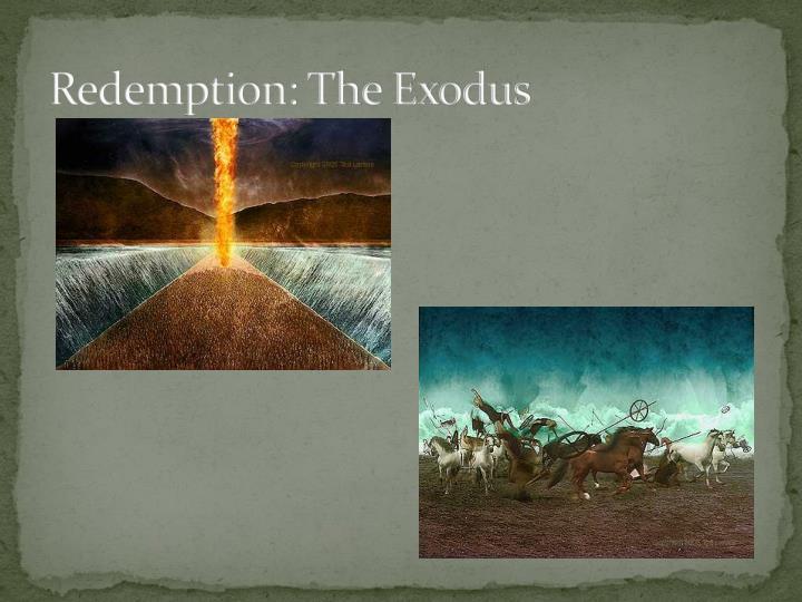 Redemption: The Exodus