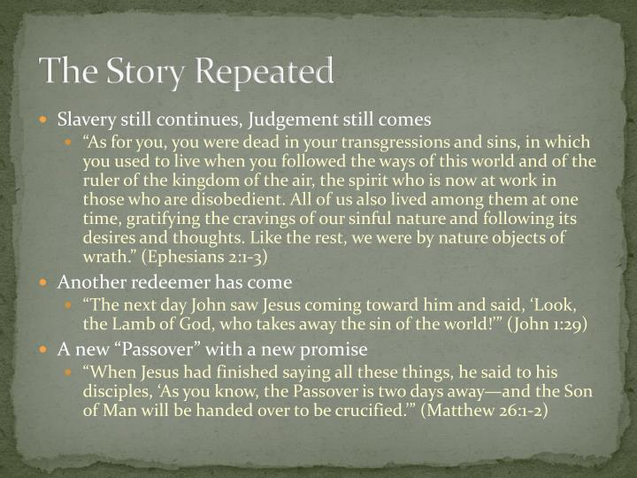 The Story Repeated