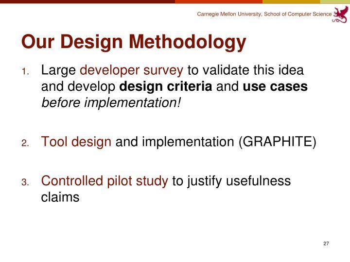 Our Design Methodology