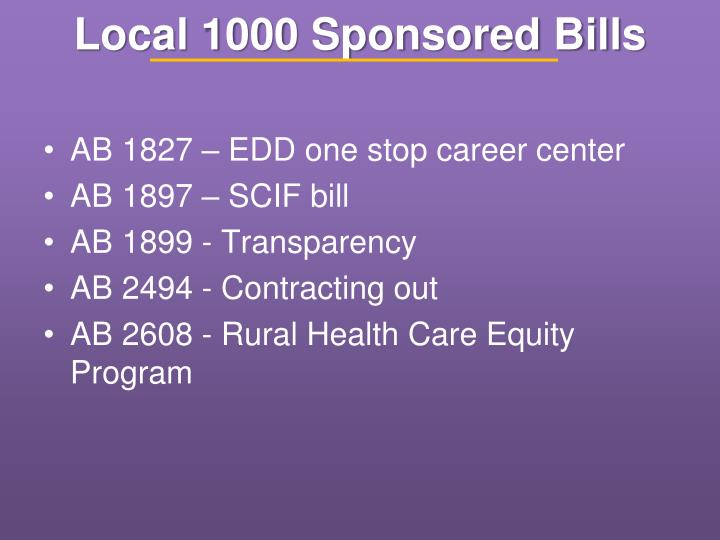Local 1000 Sponsored Bills