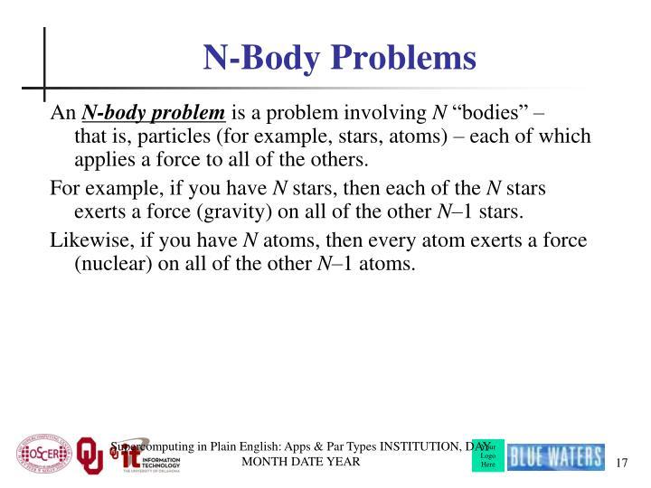N-Body Problems