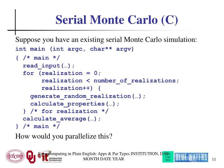 Serial Monte Carlo (C)