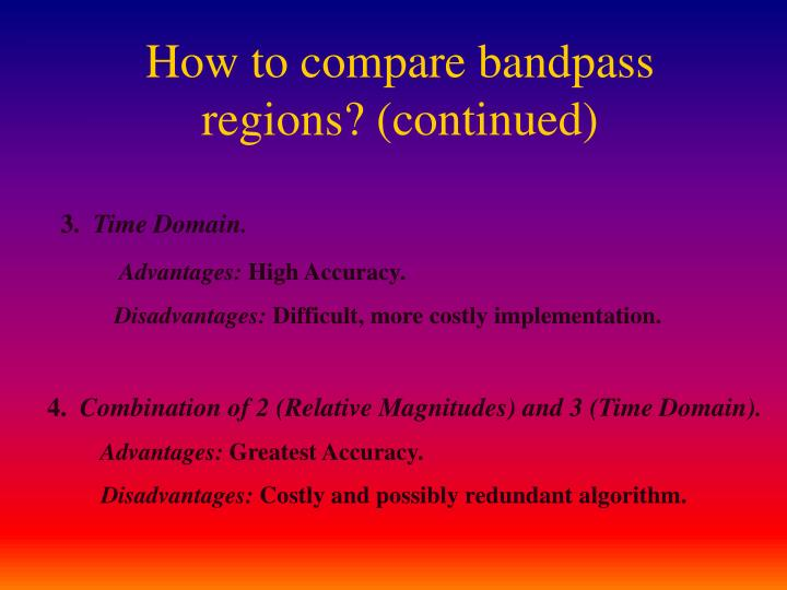 How to compare bandpass regions? (continued)