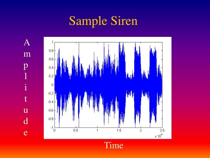 Sample Siren