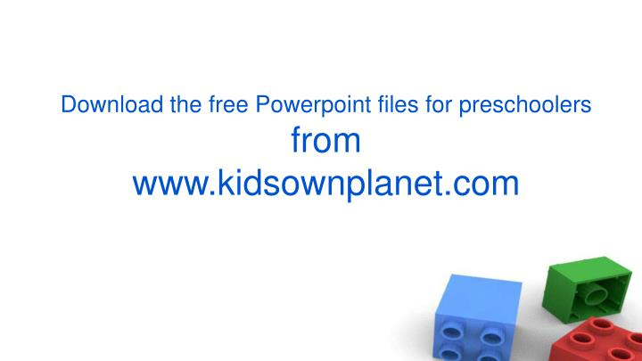 Download the free Powerpoint files for preschoolers