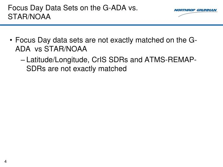 Focus Day Data Sets on the G-ADA vs. STAR/NOAA