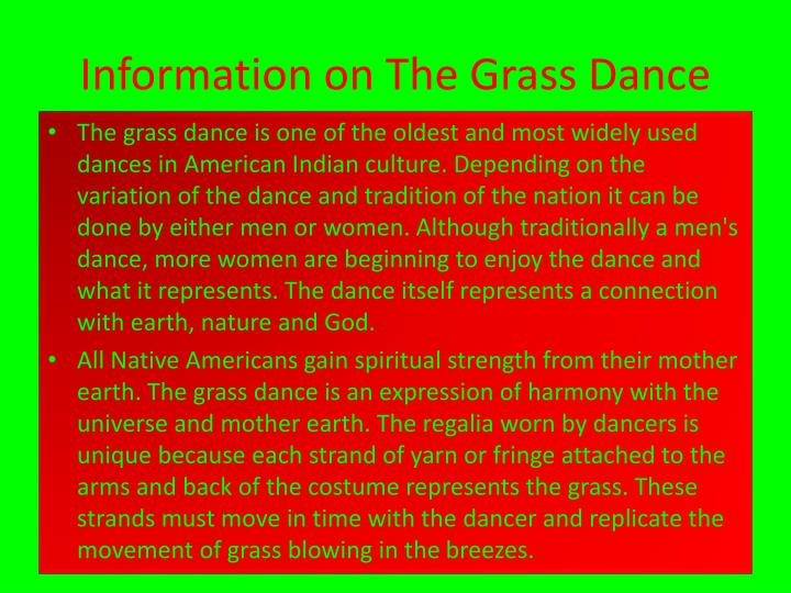 Information on The Grass Dance