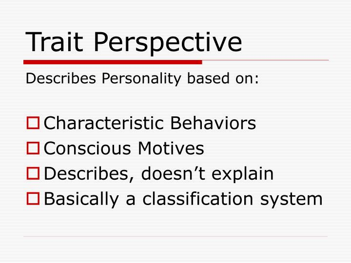 Trait Perspective