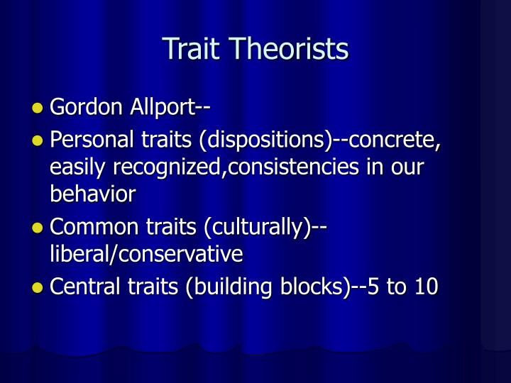 Trait Theorists