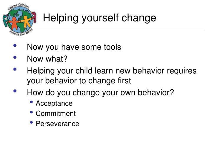 Helping yourself change