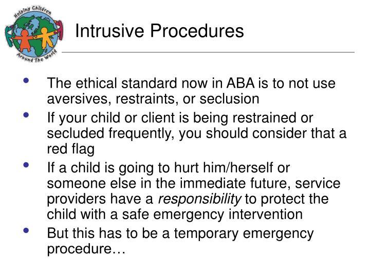 Intrusive Procedures