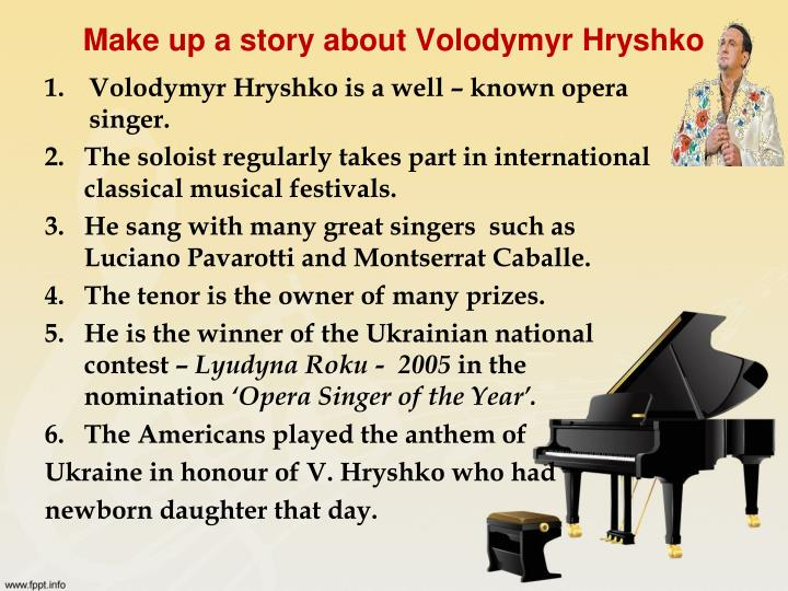 Make up a story about Volodymyr Hryshko