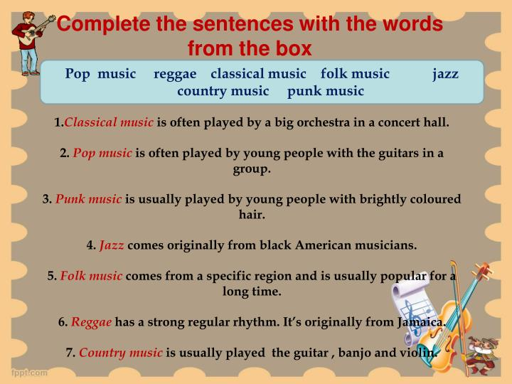 Complete the sentences with the words