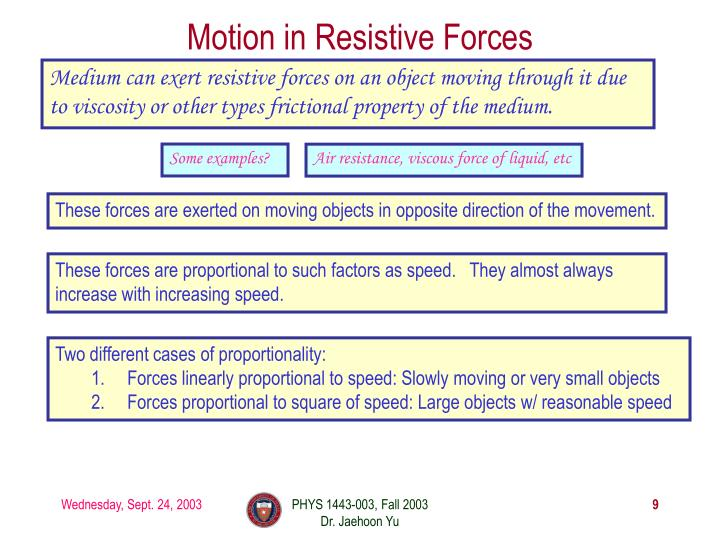 Motion in Resistive Forces
