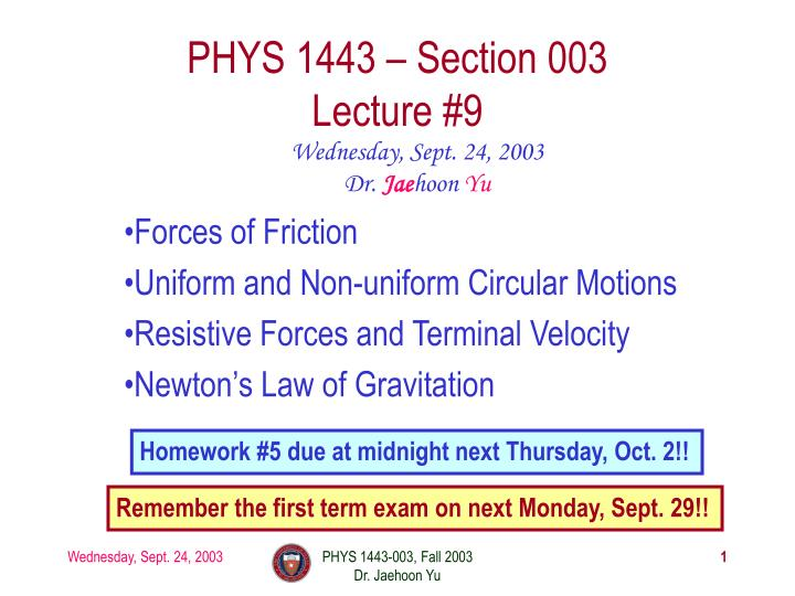 Phys 1443 section 003 lecture 9