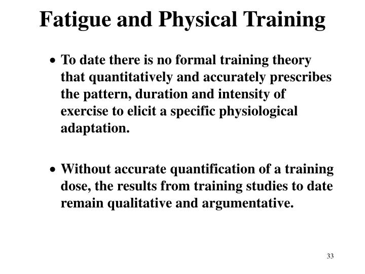 Fatigue and Physical Training
