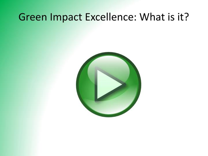 Green Impact Excellence: What is it?