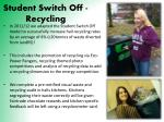 student switch off recycling