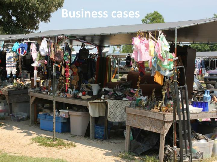 Business cases