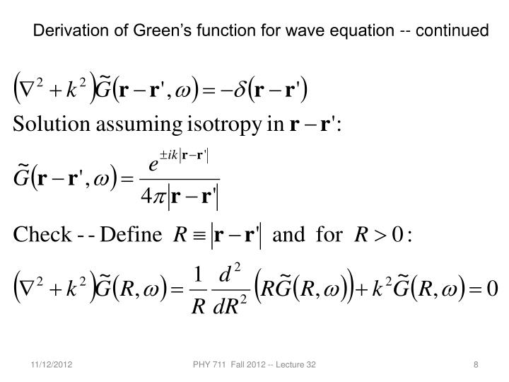 Derivation of Green's function for wave equation -- continued