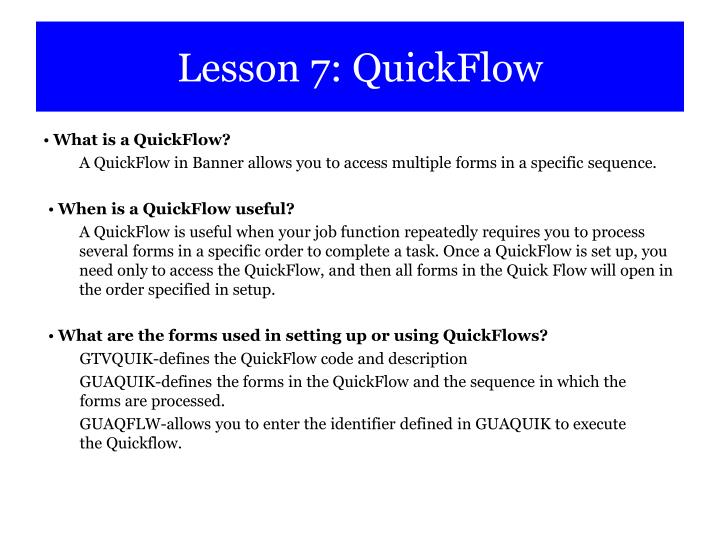Lesson 7: QuickFlow
